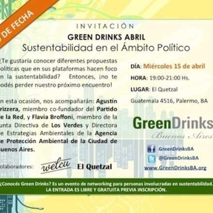 Green Drinks Abril - Sustentabilidad en el Ámbito Político