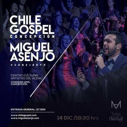 Chile Gospel y Miguel Asenjo en Concepción