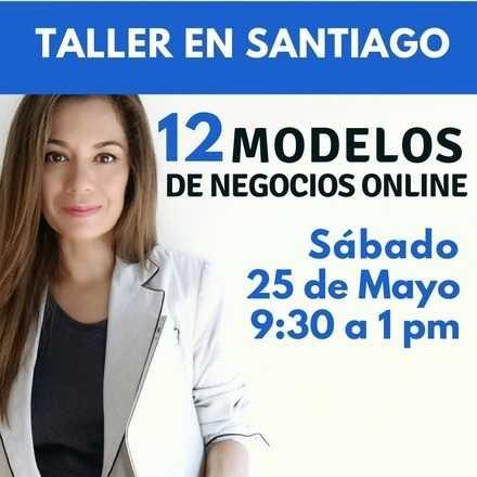 Taller en Santiago   12 Modelos de Negocios Online