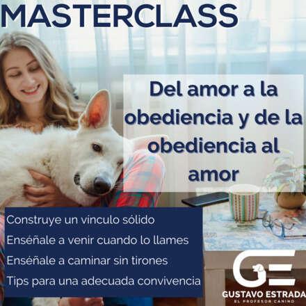 Masterclass: Del amor a la obediencia y de la obediencia al amor