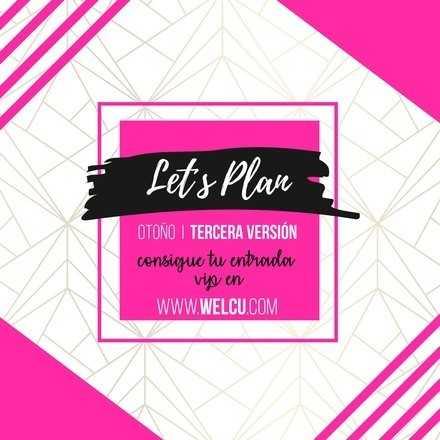 III Let´s Plan - Otoño