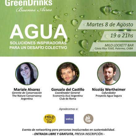 Green Drinks Buenos Aires 8-8 / Agua: Soluciones inspiradoras para un desafío colectivo