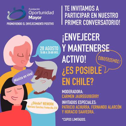 Conversatorio: ¡ENVEJECER Y MANTENERSE ACTIVO! ¿ES POSIBLE EN CHILE?