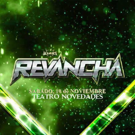 Legión Lucha Libre presenta: Revancha