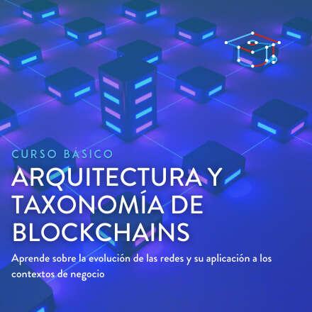 Arquitectura y Taxonomía de Blockchain - 1° versión