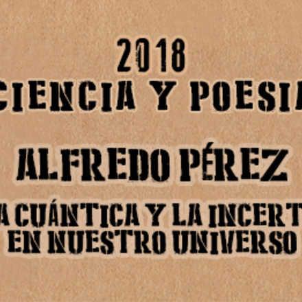 """""""Mecánica Cuántica y la incertidumbre en nuestro universo"""""""
