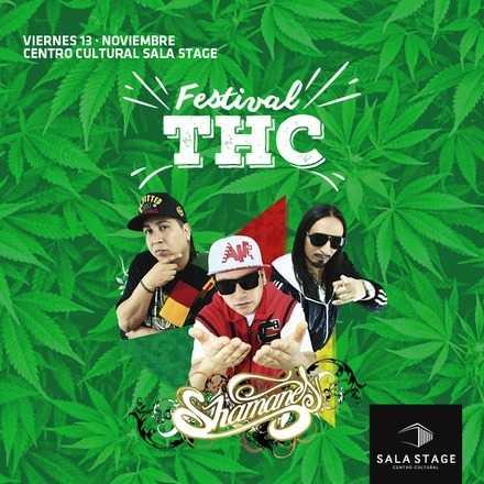 THC Festival ➫ Shamanes Crew en Sala Stage