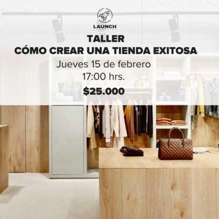Taller: Cómo crear una tienda exitosa