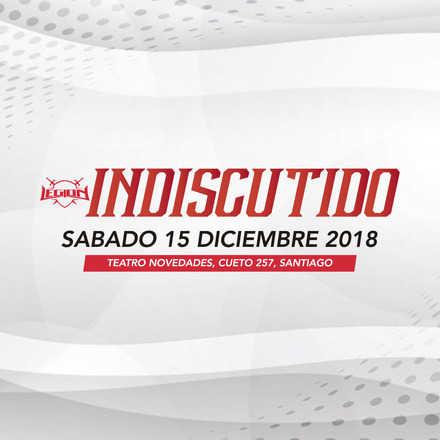 Legión Lucha Libre presenta: INDISCUTIDO