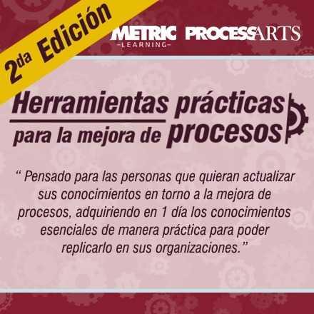 Herramientas Prácticas para la mejora de Procesos 2da Edición