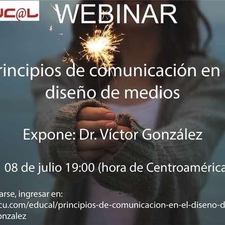 Principios de comunicación en el diseño de medios.  Dr. Víctor González