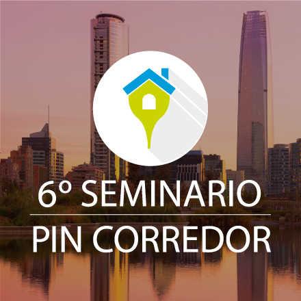 """6º Seminario PIN - """"Corretaje de Propiedades: El futuro es hoy, ¿Cómo lo enfrentamos?"""""""