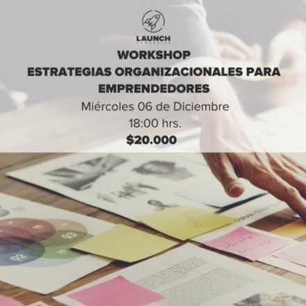 Workshop: Estrategias organizacionales para emprendedores