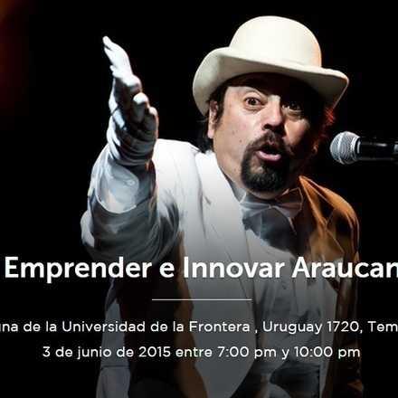 """A Emprender e Innovar Araucanía"""