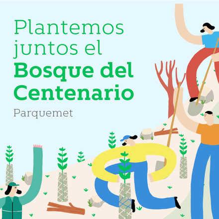 ¡Plantemos juntos el bosque del Centenario! Día 2