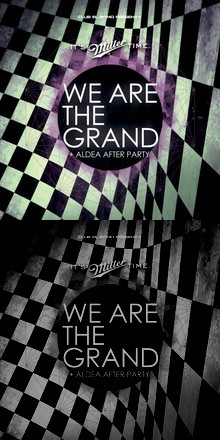 MILLER PRESENTA: WE ARE THE GRAND EN VIVO + ALDEA AFTER PARTY