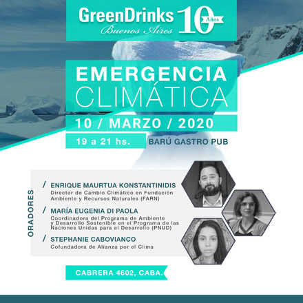 Green Drinks BA 10-03 | Emergencia Climática