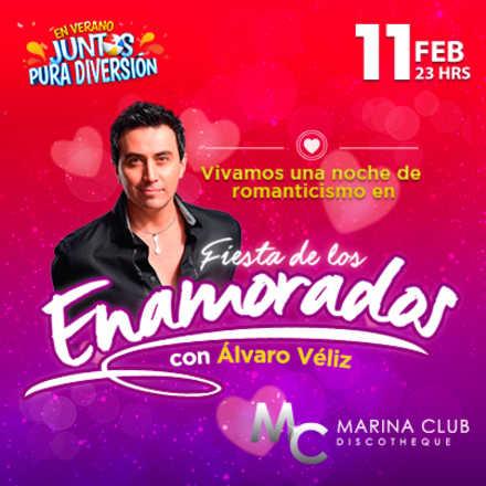 Fiesta de los Enamorados con Álvaro Veliz