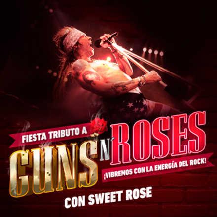 Fiesta Tributo a Guns & Roses SOCIOS MDS GRATIS