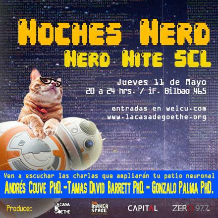 Noche Nerd / Nerd Nite SCL:  11 de Mayo