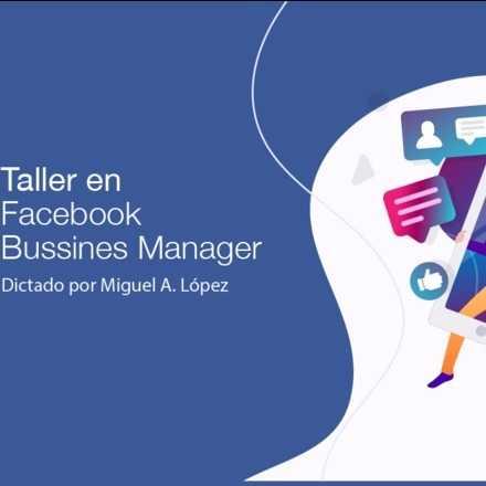 Taller en Facebook Business Manager