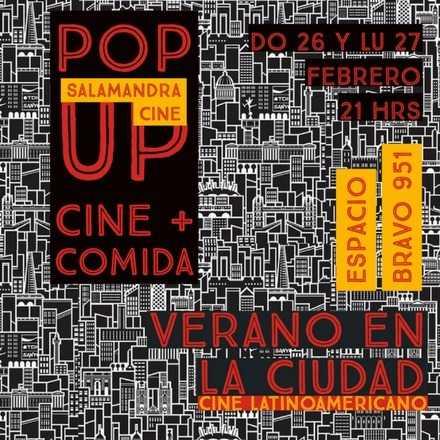 Pop Up Cine Latinoamericano + Gastronomía - Bravo 951