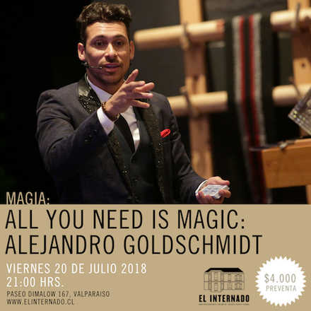 Magia – All You Need Is Magic – Alejandro Goldschmidt