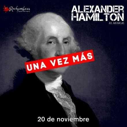 Alexander Hamilton, el musical - 20 de noviembre