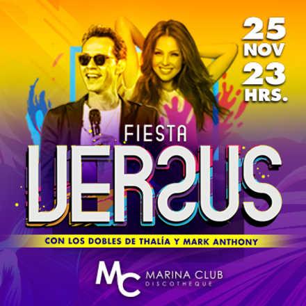 Fiesta Versus con dobles de Thalía y Marc Anthony