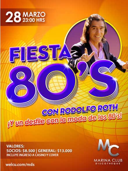 Fiesta de los 80's con Rodolfo Roth