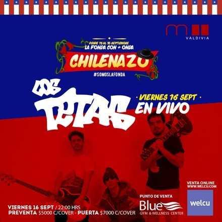 LOS TETAS / CHILENAZO / SALA MURANO VALDIVIA