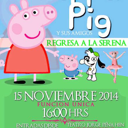 El Show de Peppa Pig y sus amigos, LA SERENA