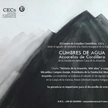 "Charla Inaugural Expo ""Cumbres de Agua, Acuarelas de Cordillera"""