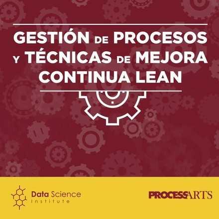Gestión de Procesos y Técnicas de Mejora Continua LEAN - Septiembre 2018