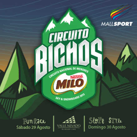 Circuito Bichos MILO - VALLE NEVADO