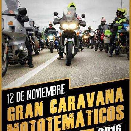 Gran Caravana #MOTOTEMATICOS