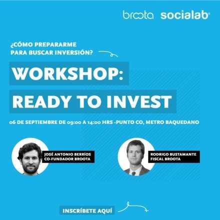 Ready to Invest: ¿Cómo prepararme para buscar inversión?