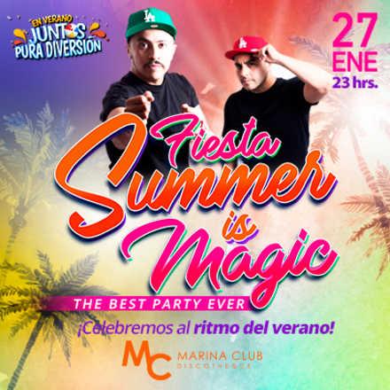 Fiesta Summer is Magic con Tele y Talivan