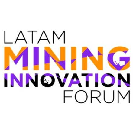 LATAM MINING INNOVATION FORUM