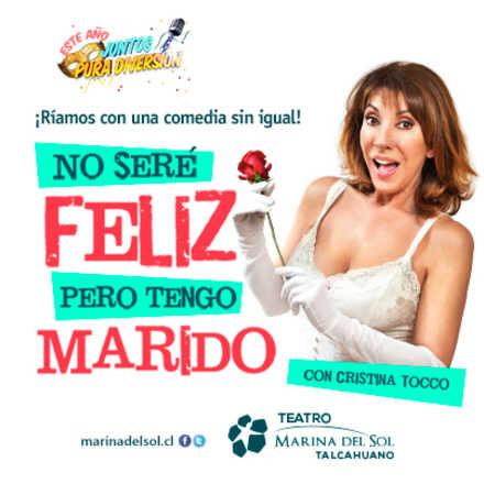 NO SERÉ FELÍZ PERO TENGO MARIDO