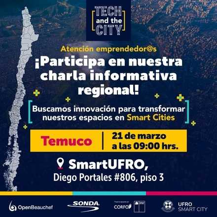 Charla Informativa Tech and the City - TEMUCO