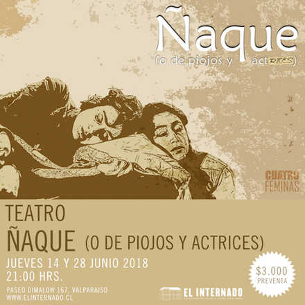 Copia de Teatro – ÑAQUE (o de piojos y actrices) 28 jun.