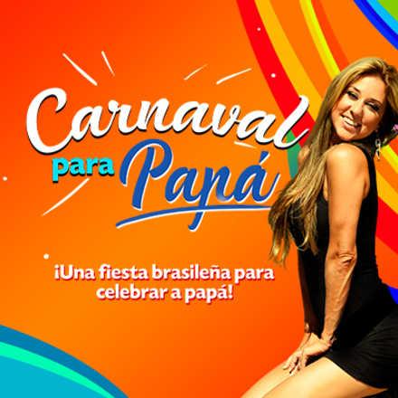 Carnaval para Papá con Flaviana