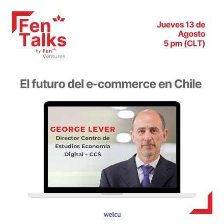 Fen Talks: El futuro del e-commerce en Chile según George Lever