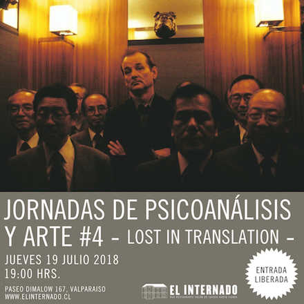 "(2) Jornadas de Psicoanálisis y Arte #4 - ""Lost in Translation"""
