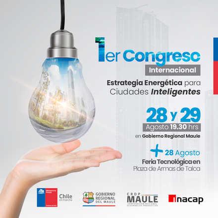 Primer Congreso Internacional de Estrategia Energética para Ciudades Inteligentes, Maule 2019