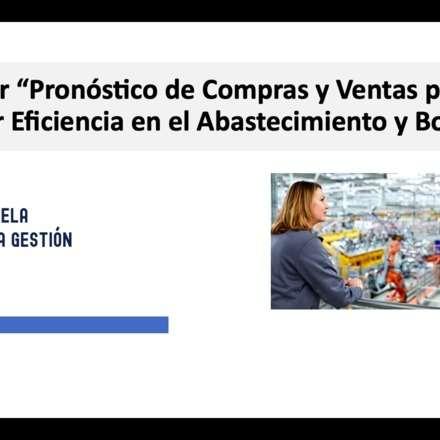 Taller Pronóstico de Compras y Ventas para Mejorar Eficiencia en el Abastecimiento y Bodega