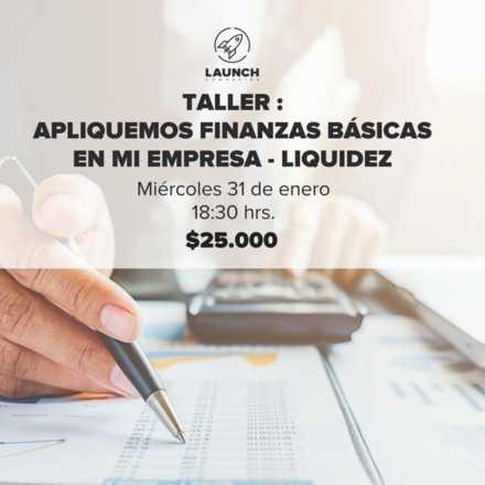 Taller : Apliquemos finanzas básicas en mi empresa - Liquidez.