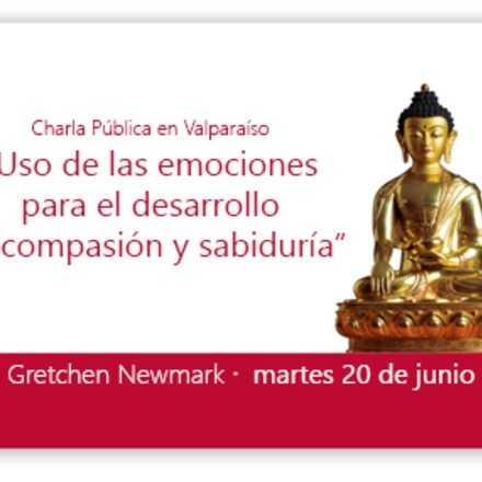 Valparaiso -Gretchen Newmark - Uso de las emociones para el desarrollo de compasión y sabiduría