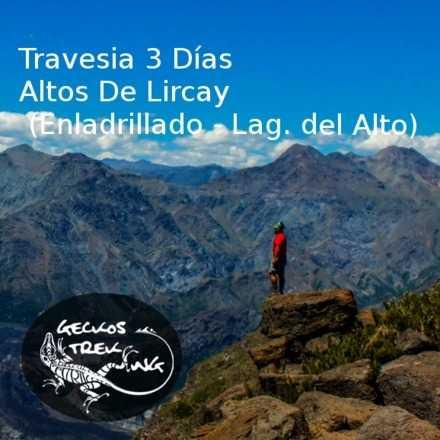 OCT28 Travesia 3 Días Altos De Lircay (Enladrillado - Lag. del Alto)